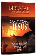 Biblical Collector's Series - Early Years of Jesus DVD