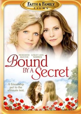 Bound By A Secret - A Friendship put to the ultimate test