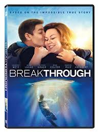 BreakThrough DVD Based on the Impossible True Story