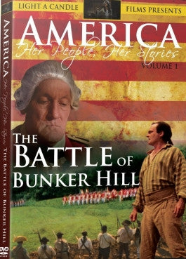 America: Her People, Her Stories Vol 1: The Battle of Bunker Hill DVD