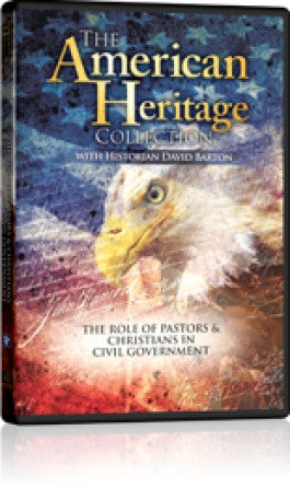 American Heritage Collection: The Role Of Pastors And Christians In Civil Government