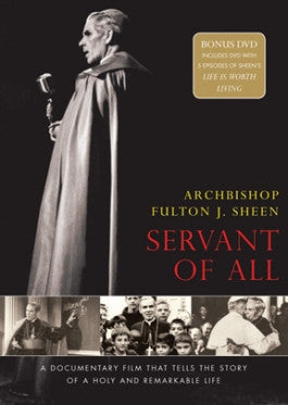 Archbishop Fulton J. Sheen: Servant of All DVD