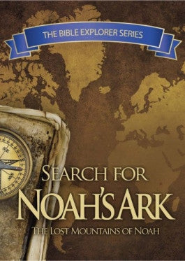 In Search of Noahs Ark: The Bible Explorer Series DVD