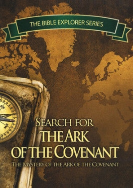 Search For The Ark Of The Covenant: Bible Explorer Series DVD