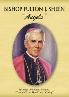 "Bishop Fulton J. Sheen - ""Angels"" DVD"