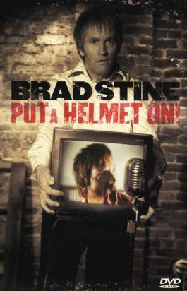 Brad Stine: Put A Helmet On DVD