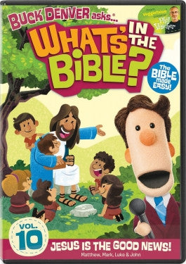 Buck Denver Asks Whats in the Bible? Vol 10: Jesus Is The Good News DVD