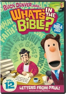 Buck Denver Asks Whats in the Bible? Vol 12: Letters From Paul DVD