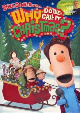 Buck Denver Asks Why Do We Call It Christmas? DVD