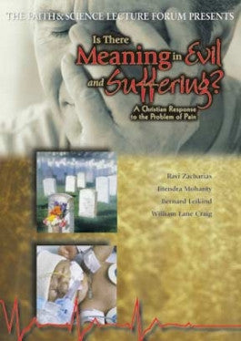 Faith and Science: Is There Meaning in Evil and Suffering? DVD