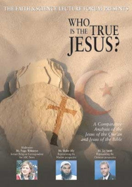 Faith and Science: Who Is the True Jesus? DVD