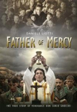 Father of Mercy: The True Story of Venerable Don Gnocchi DVD
