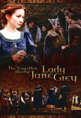 The Forgotten Martyr: Lady Jane Grey DVD