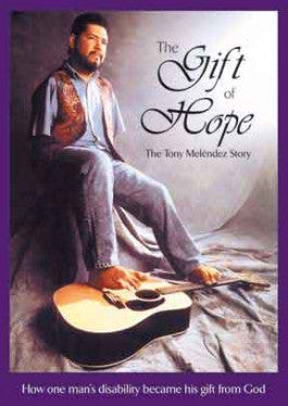The Gift of Hope: The Tony Melendez Story DVD