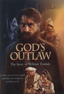 Gods Outlaw: The William Tyndale Story DVD