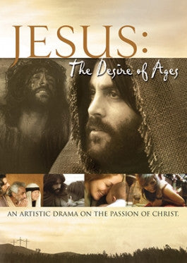 Jesus: the Desire of Ages DVD