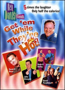 Ken Davis: Get em While Theyre Hot DVD