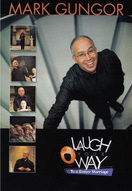 Laugh Your Way To A Better Marriage with Mark Gungor DVD
