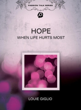 Louie Giglio: Hope When Life Hurts Most DVD