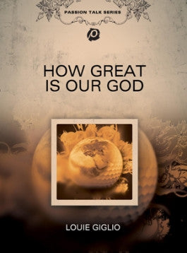 Louie Giglio: How Great Is Our God DVD