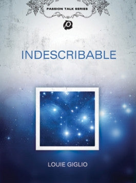 Louie Giglio: Indescribable DVD