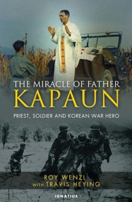 The Miracle of Father Kapaun: Priest, Soldier, and Korean War Hero DVD