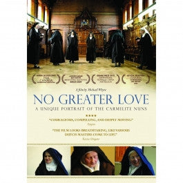 No Greater Love: A Unique Portrait of the Carmelite Nuns DVD