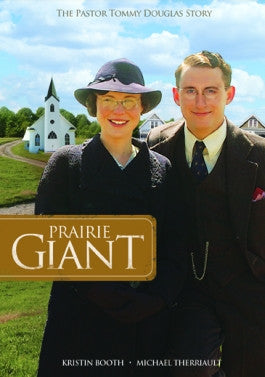 Prairie Giant: The Pastor Tommy Douglas Story DVD