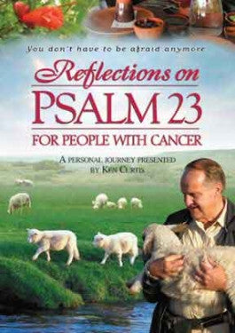 Reflections on Psalm 23 for People with Cancer - DVD