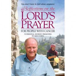 Reflections on the Lords Prayer for People with Cancer DVD