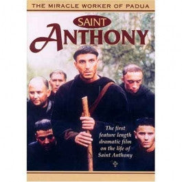 Saint Anthony:  The Miracle Worker of Pauda