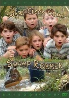 The Sugar Creek Gang Episode 1: Swamp Robber DVD