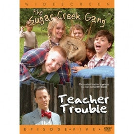 The Sugar Creek Gang Episode 5: Teacher Trouble DVD