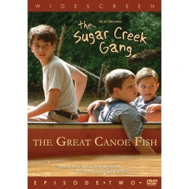 The Sugar Creek Gang Episode 2: The Great Canoe Fish DVD