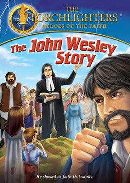 Torchlighters: The John Wesley Story DVD