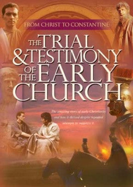 Trial and Testimony of the Early Church DVD with PDF study