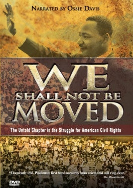 We Shall Not Be Moved DVD