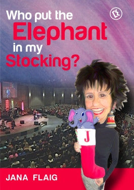 Jana Flaigs Who Put The Elephant In My Stocking? DVD