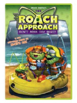 The Roach Approach:  Dont Miss the Boat