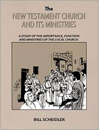 The New Testament Church & Its Ministries Book