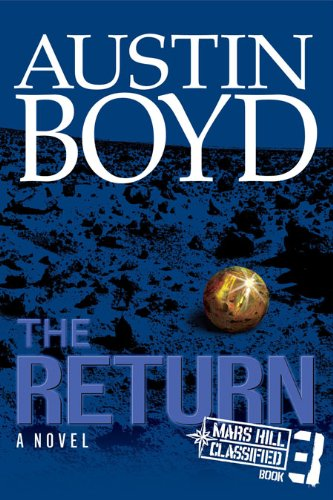 The Return - A Faith Based Novel by Austin Boyd