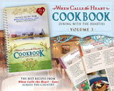Dining with the Hearties- Volume 3 Cookbook When Calls The Heart