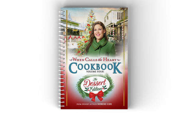 PREORDER - When Calls The Heart Cookbook Volume 4