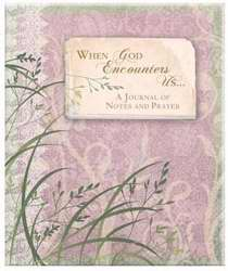 When God Encounters Us... Journal