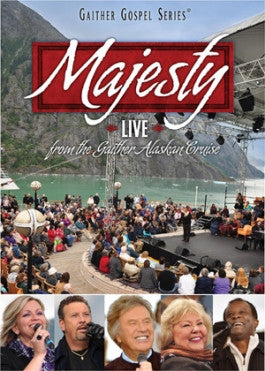 Majesty - Bill and Gloria Gaither and Homecoming Friends