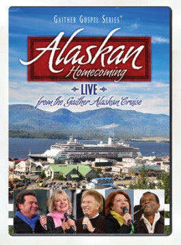 Gaither Gospel Series: Alaskan Homecoming (2011) DVD