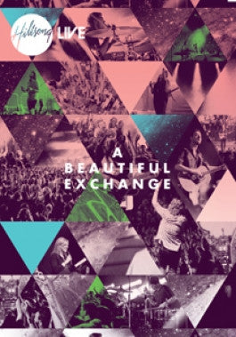 Hillsong Live: A Beautiful Exchange DVD