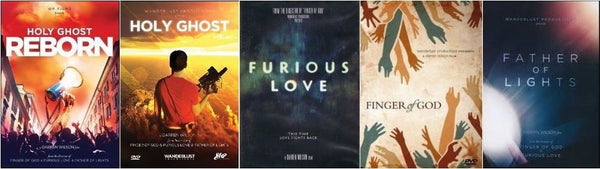 Wanderlust 5 DVD Set: Finger of God, Furious Love, Father of Lights, Holy Ghost, and Holy Ghost Reborn