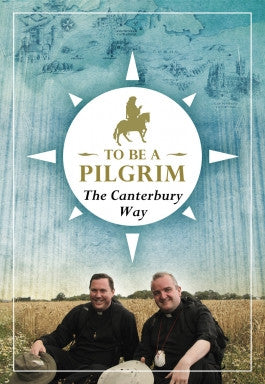 To Be a Pilgrim The Canterbury Way DVD