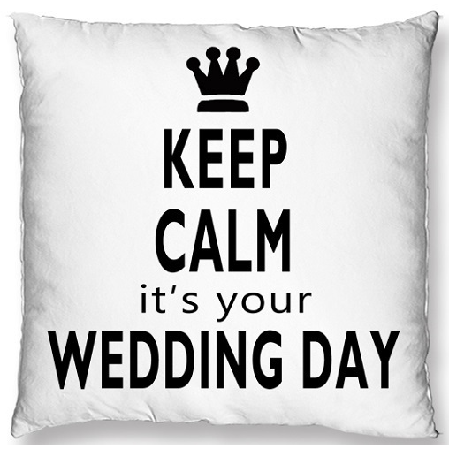 COJIN DECORATIVO 45*45 (KEEP CALM IT´S YOUR WEEDING DAY))